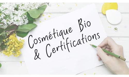 Cosmétiques Bio et Certifications : Comment s'y retrouver ?